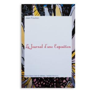 Jean Fourton - Le journal d'une exposition